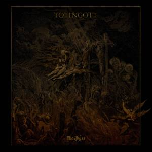 Totengott - The Abyss