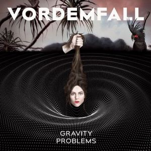Vordemfall - Gravity Problems