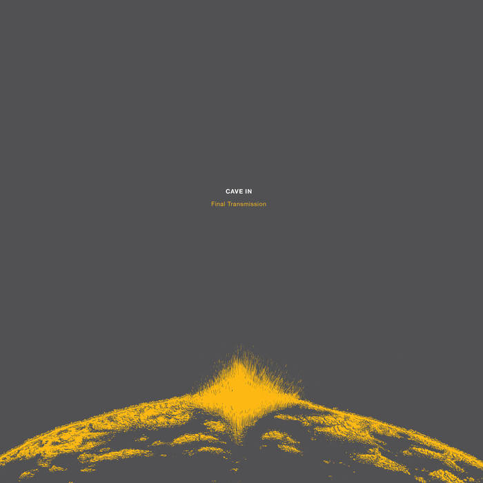 Cave In – Final Transmission(Review)