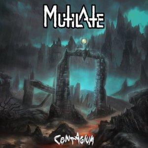 Mutilate - Contagium