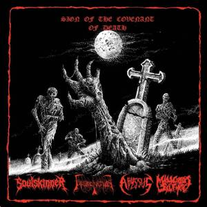 Soulskinner Obsecration Abyssus Malicious Silence - Sign of the Covenant of Death - Split