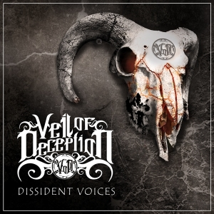Veil of Deception - Dissident Voices