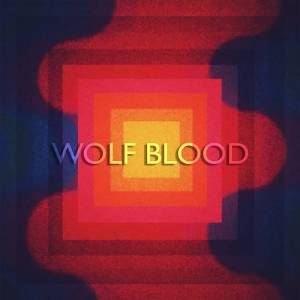 Wolf Blood - II
