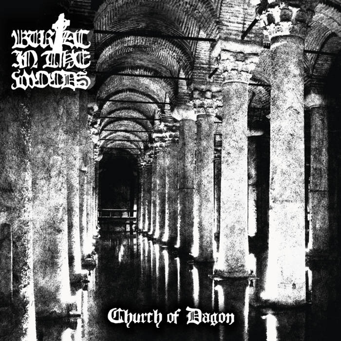 Burial in the Woods – Church of Dagon (Review)