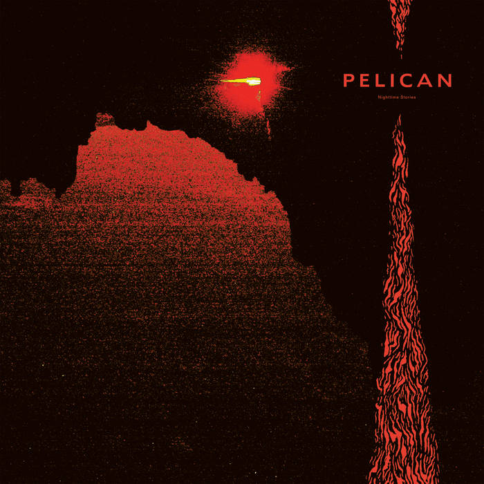Pelican – Nighttime Stories(Review)