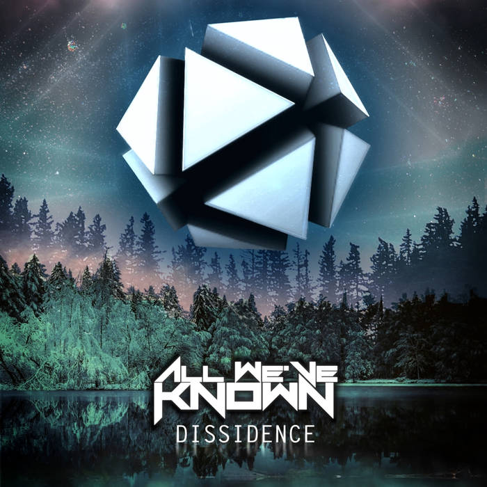 All We've Known – Dissidence(Review)