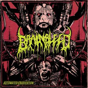 Brain Bleed - Automated Eradication