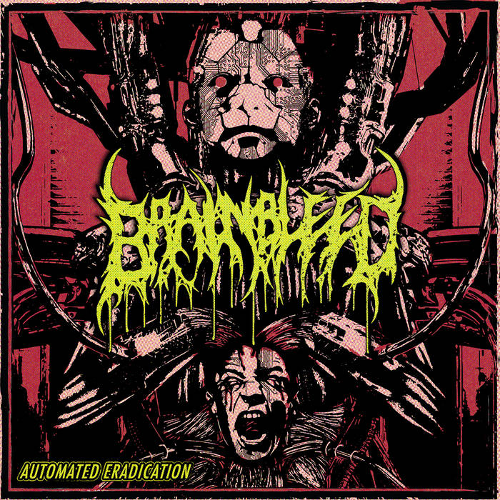 Brain Bleed – Automated Eradication(Review)