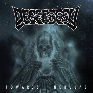 Desecresy - Towards Nebulae