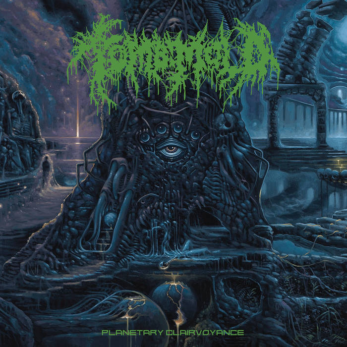 Tomb Mold – Planetary Clairvoyance(Review)