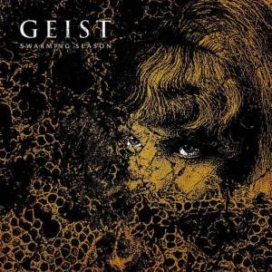 Geist - Swarming Season