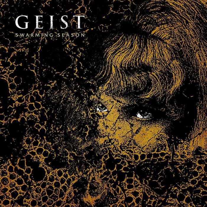 Geist – Swarming Season(Review)