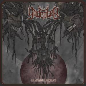 Godeater - All Flesh Is Grass