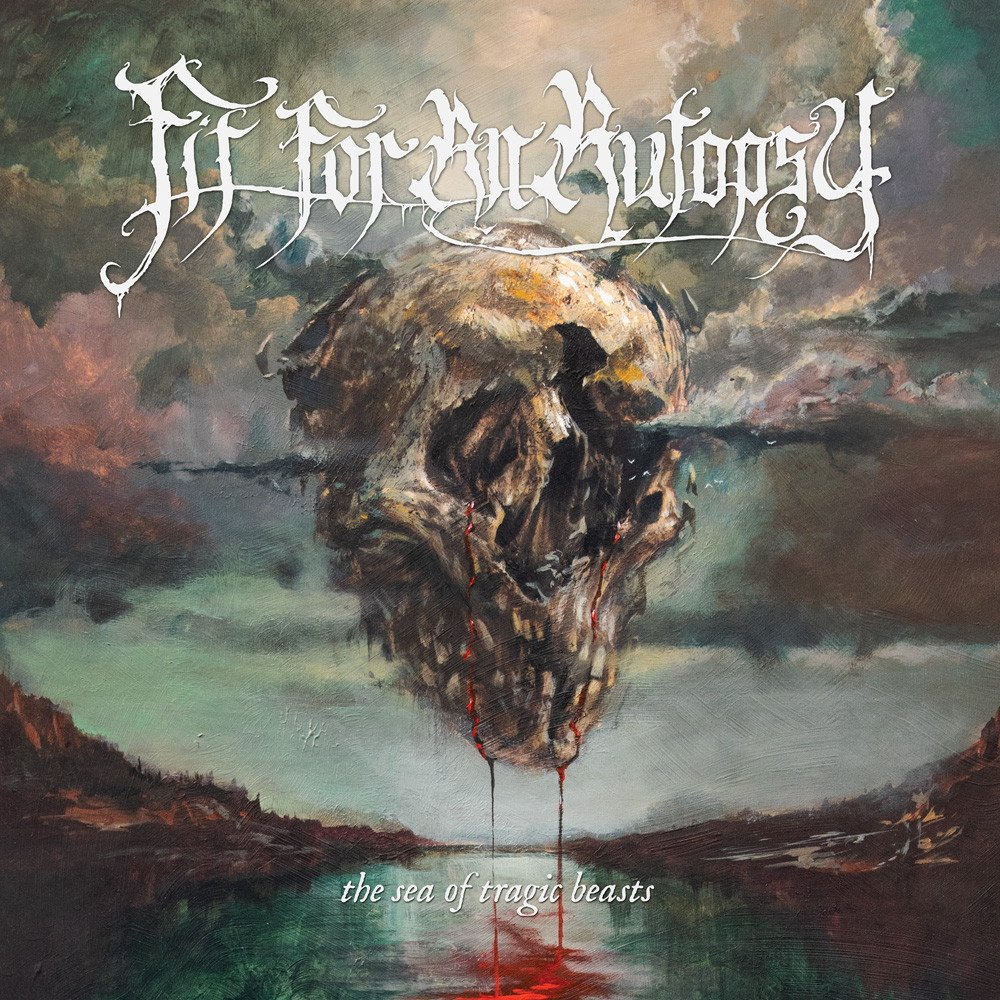 Fit for an Autopsy – The Sea of Tragic Beasts(Review)