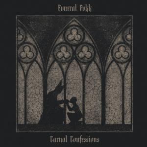 Funeral Fvkk - Carnal Confessions