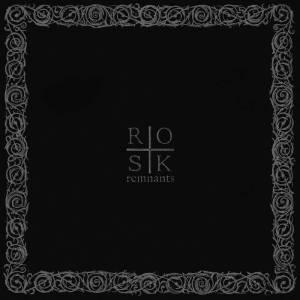 Rosk - Remnants
