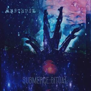 Abstruse - Submerge Ritual