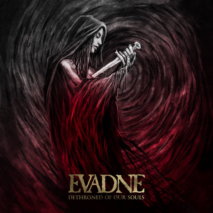 Evadne – Dethroned of Our Souls (Review)