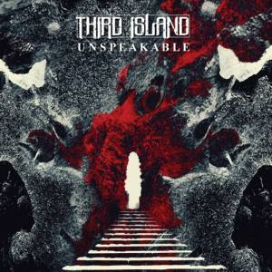 Third Island - Unspeakable
