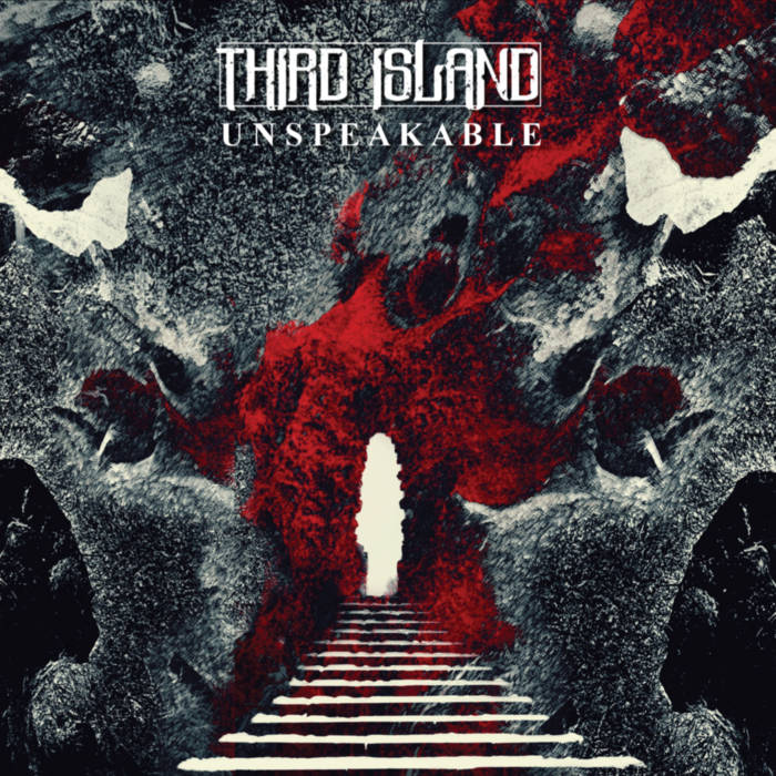 Third Island – Unspeakable(Review)