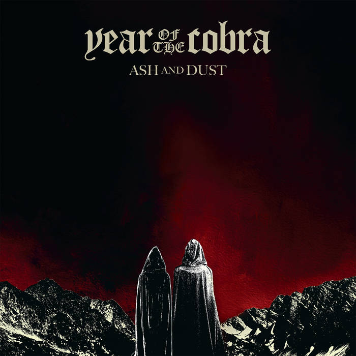 Year of the Cobra – Ash and Dust (Review)