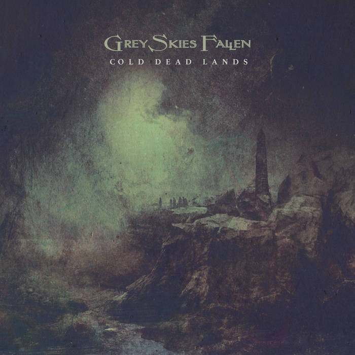 Grey Skies Fallen – Cold Dead Lands (Review)