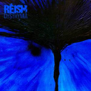 Reism - Dysthymia