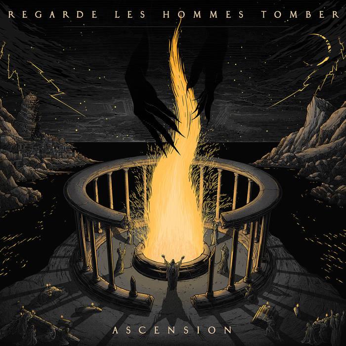 Regarde les Hommes Tomber – Ascension(Review)