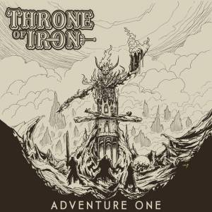 Throne of Iron - Adventure One