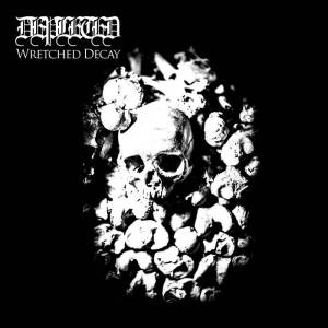 Depleted - Wretched Decay
