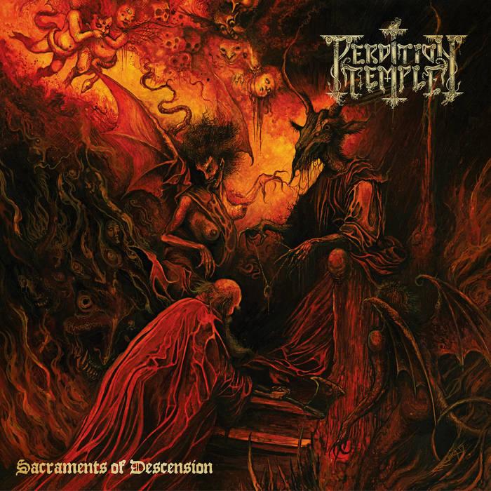 Perdition Temple – Sacraments of Descension(Review)