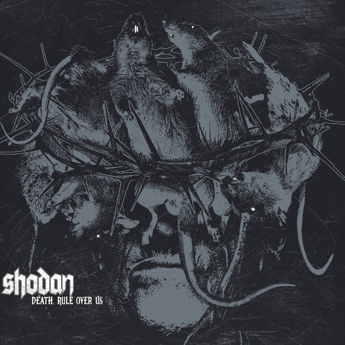 Shodan – Death, Rule over Us (Review)