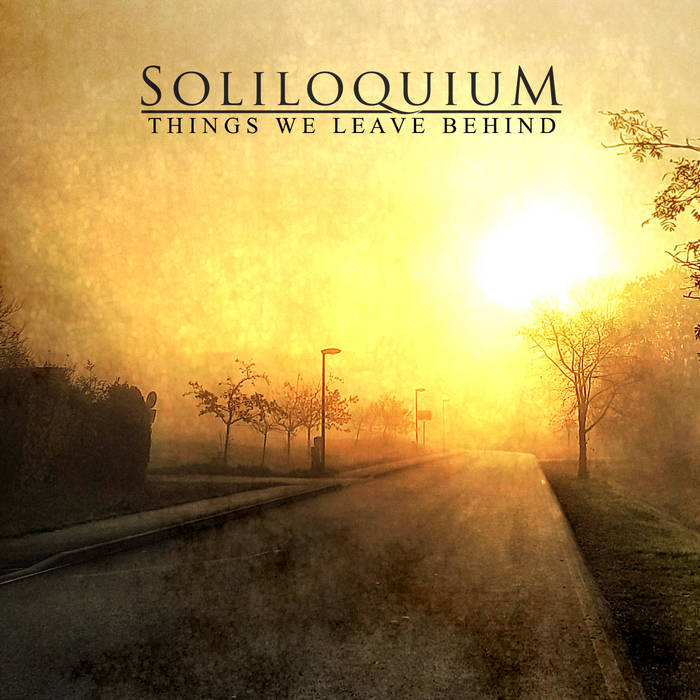 Soliloquium – Things We Leave Behind (Review)
