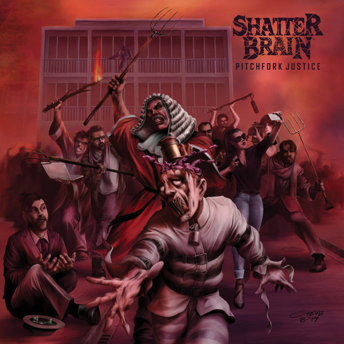 Shatter Brain – Pitchfork Justice (Review)