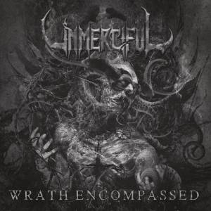 Unmerciful - Wrath Encompassed