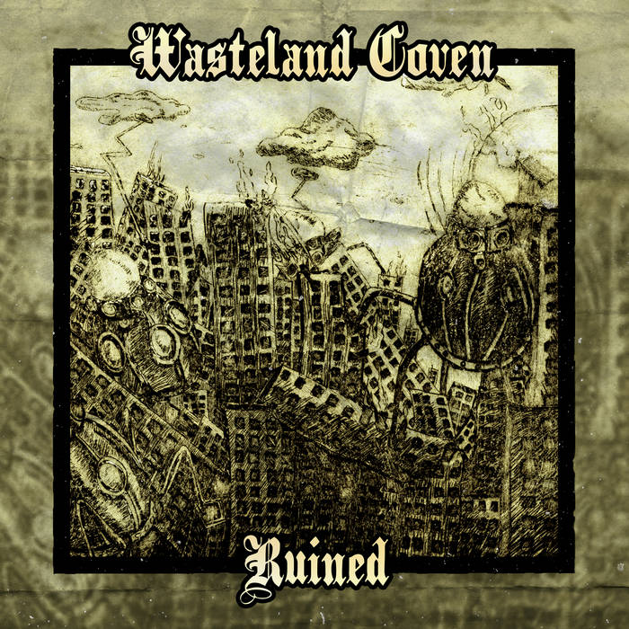 Wasteland Coven – Ruined (Review)