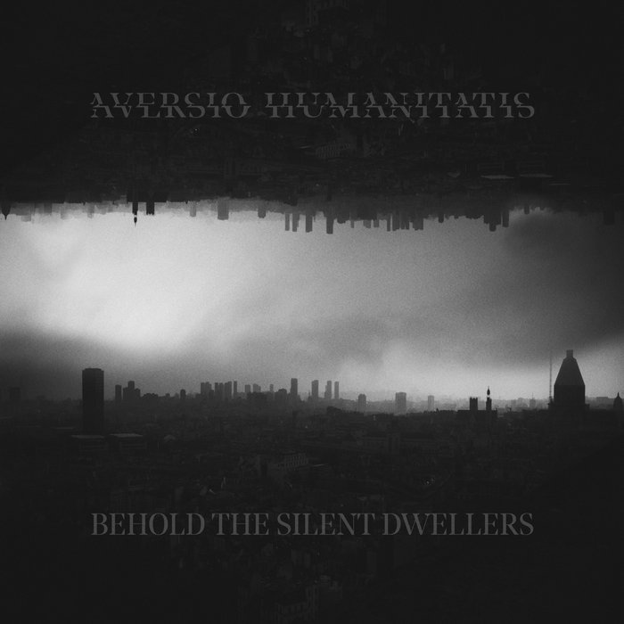 Aversio Humanitatis – Behold the Silent Dwellers (Review)