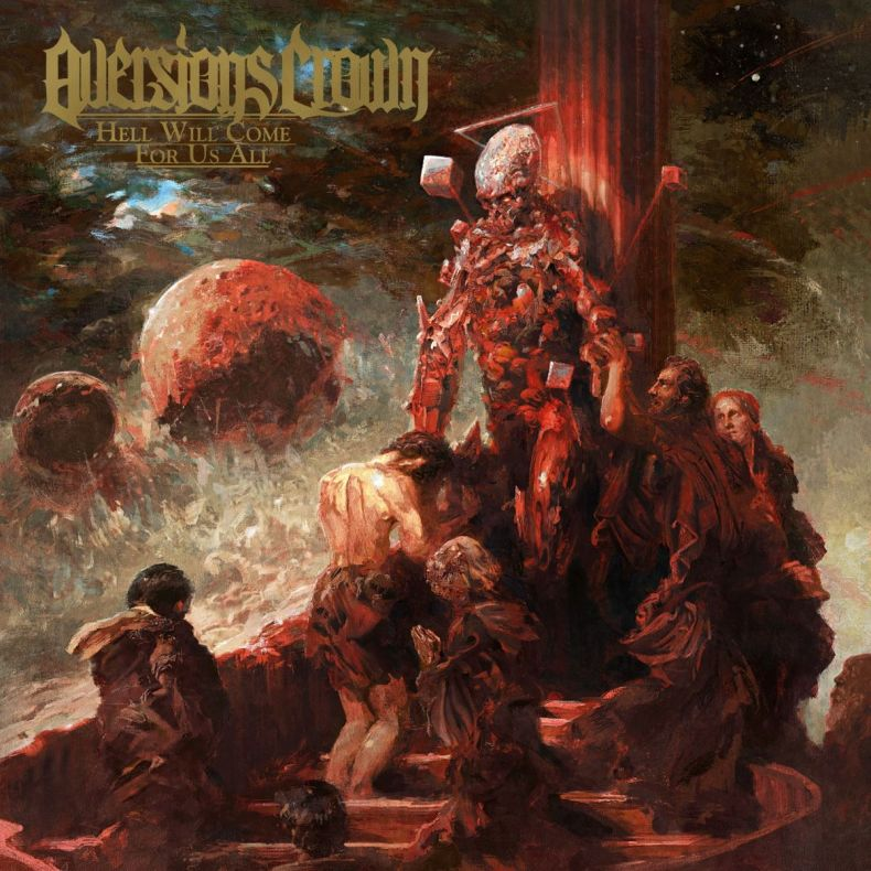 Aversions Crown – Hell Will Come for Us All(Review)
