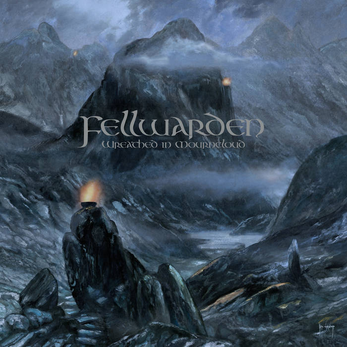 Fellwarden – Wreathed in Mourncloud(Review)