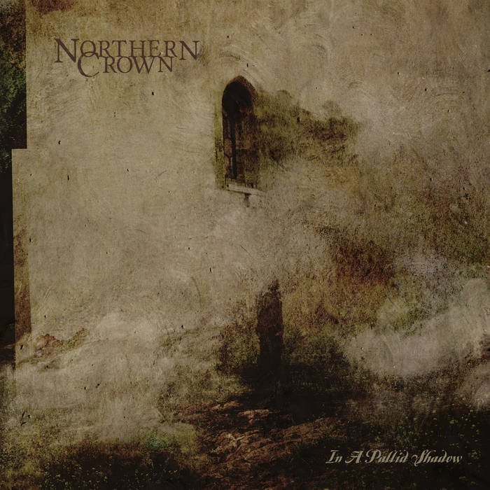 Northern Crown – In a Pallid Shadow(Review)