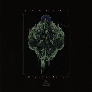 Empress - Premonition