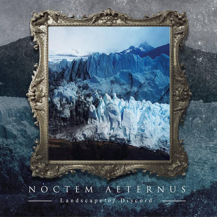 Noctem Aeternus – Landscape of Discord(Review)