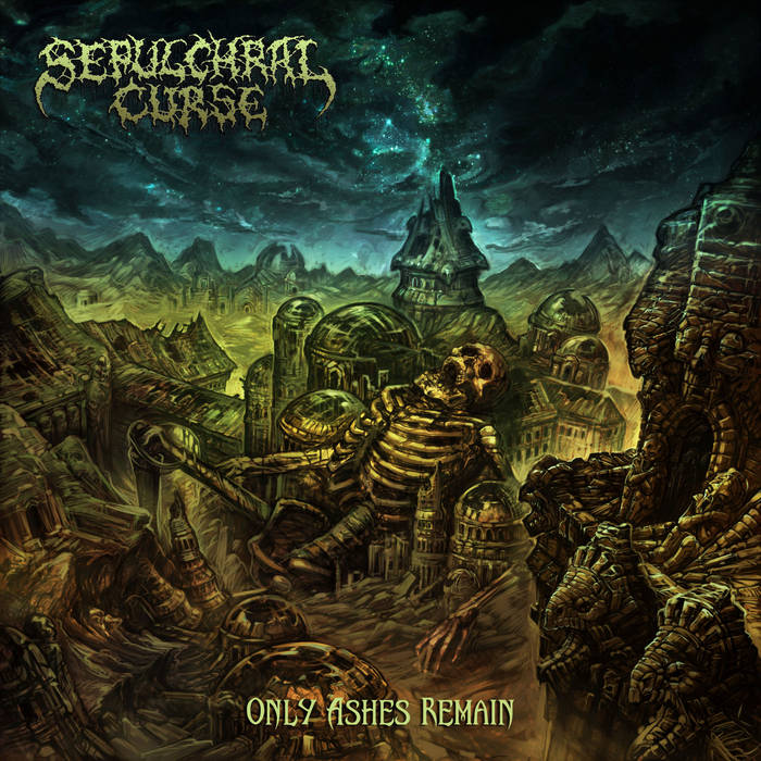 Sepulchral Curse – Only Ashes Remain(Review)