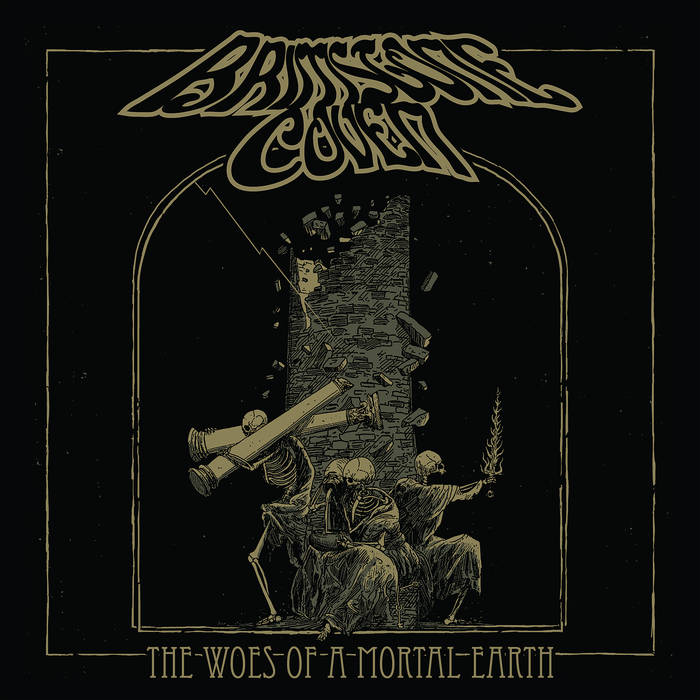 Brimstone Coven – The Woes of a Mortal Earth(Review)