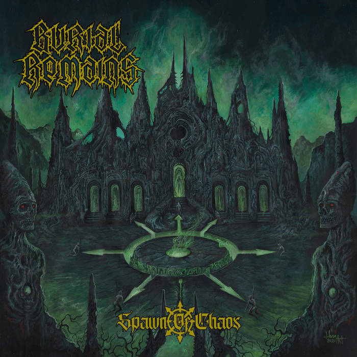 Burial Remains – Spawn of Chaos(Review)