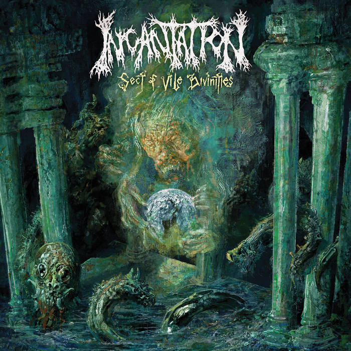 Incantation – Sect of Vile Divinities (Review)