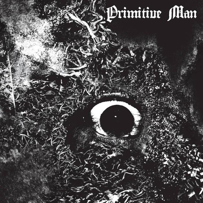 Primitive Man – Immersion(Review)