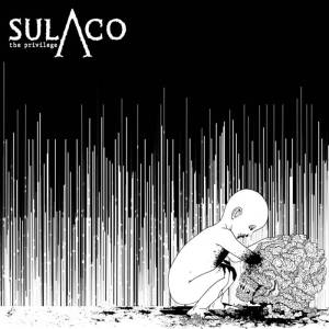 Sulaco - The Privilege