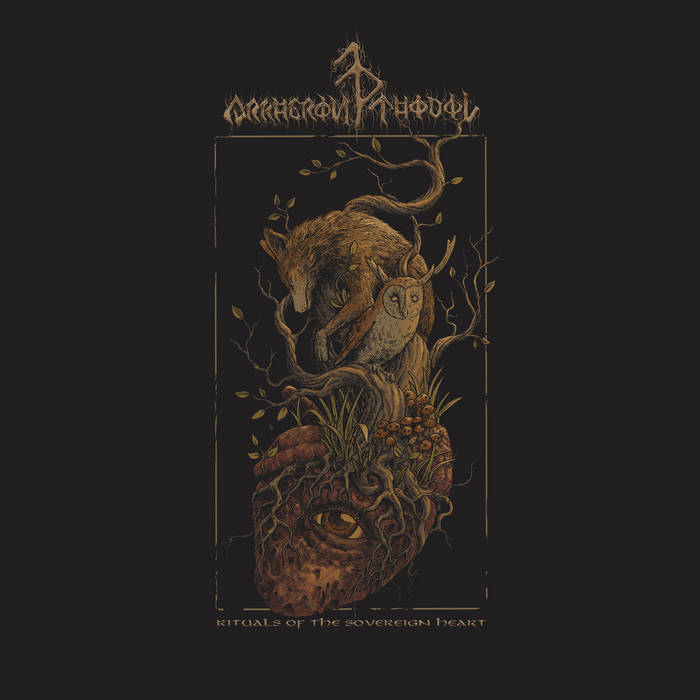 Arkheron Thodol – Rituals of the Sovereign Heart(Review)