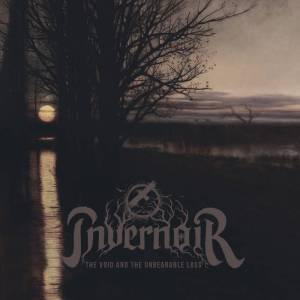 Invernoir - The Void and the Unbearable Loss
